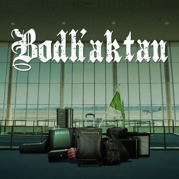 BODH'AKTAN – Bodh'aktan