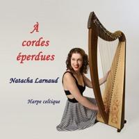Natacha LARNAUD – À cordes éperdues