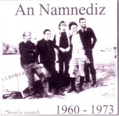 AN NAMNEDIZ – 1960/1973