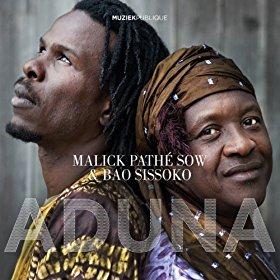 Malick PATHE SOW & Bao SISSOKO – Aduna