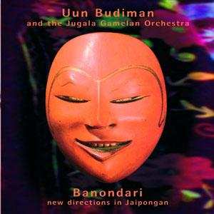 uun-budiman-and-the-jugala-gamelan-orchestra-banondari-new-directions-in-jaipongan