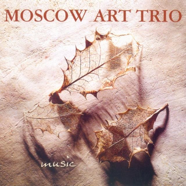 MOSCOW ART TRIO – Music