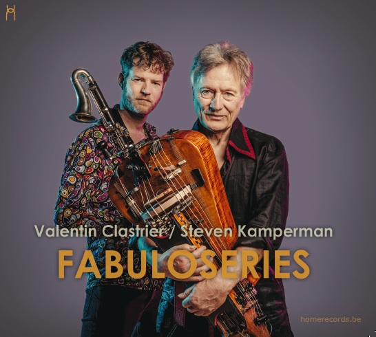 Valentin CLASTRIER / Steven KAMPERMAN –  Fabuloseries