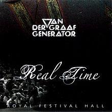 VAN DER GRAAF GENERATOR – Real Time
