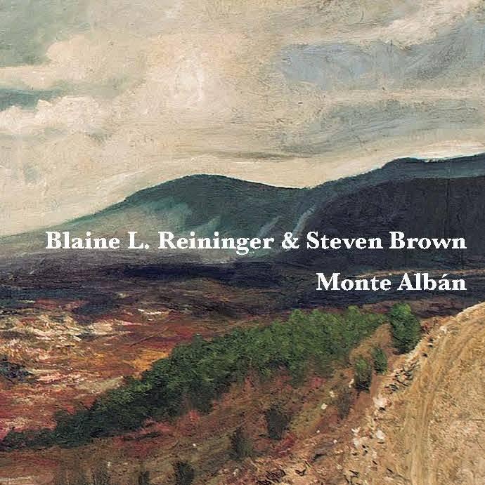 Blaine L. REININGER & Steven BROWN – Monte Alban