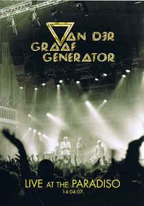 VAN DER GRAAF GENERATOR – Live at the Paradiso 14.04.07