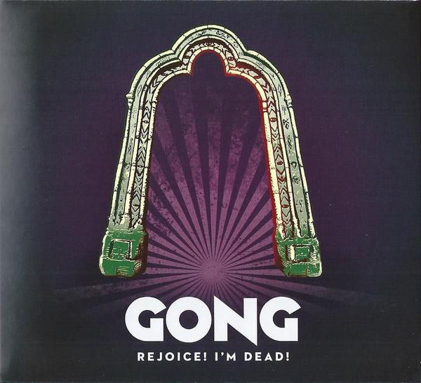 GONG – Rejoice ! I'm Dead !