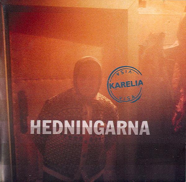 HEDNINGARNA – Karelia Visa