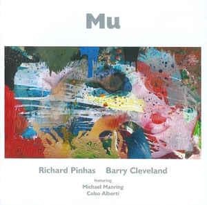 Richard PINHAS / Barry CLEVELAND – Mu
