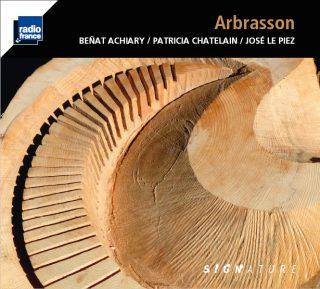 Beñat ACHIARY / Patricia CHATELAIN / José LE PIEZ – Arbrasson