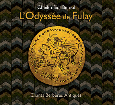 Cheikh SIDI BEMOL – L'Odyssée de Fulay