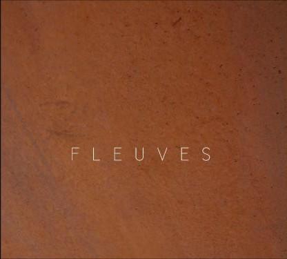 FLEUVES – Fleuves