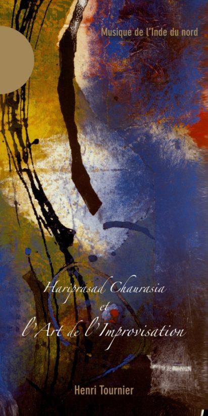 Hariprasad CHAURASIA et l'Art de l'improvisation – par Henri TOURNIER