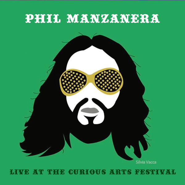 Phil MANZANERA – Live at the Curious Arts Festival