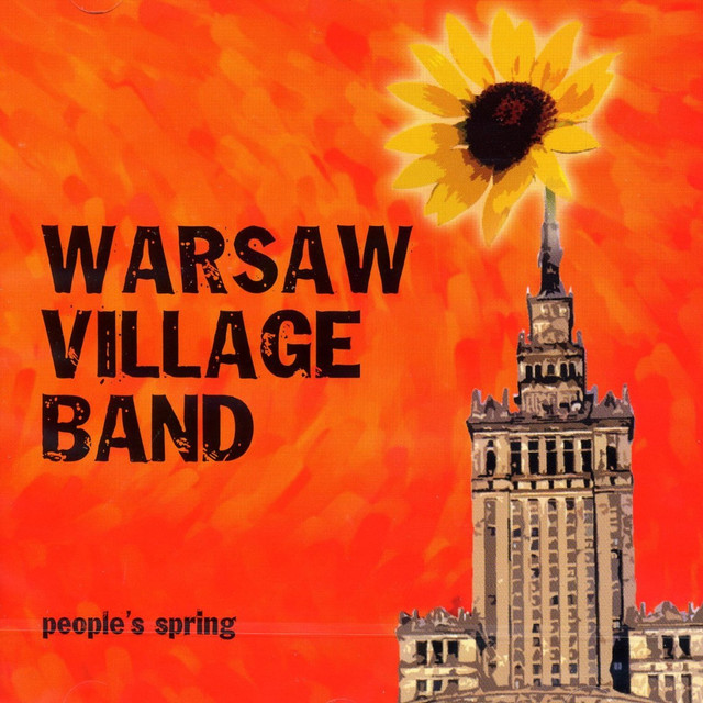 WARSAW VILLAGE BAND – People's Spring