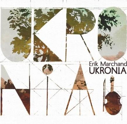 Erik MARCHAND – Ukronia