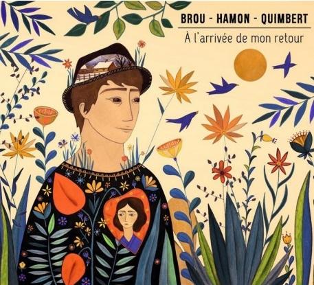 BROU HAMON QUIMBERT – À l'arrivée de mon retour