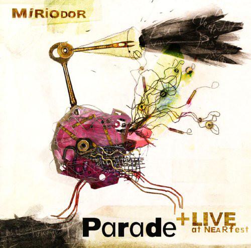 MIRIODOR – Parade + Live at NEARfest