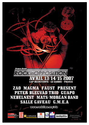 Festival Rock In Opposition 2007: Histoire d'un retour de flamme