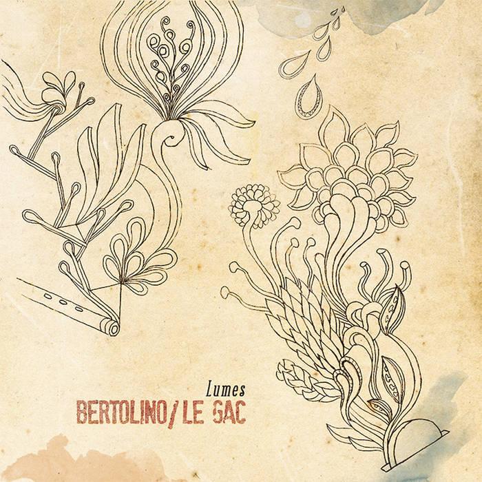 BERTOLINO / LE GAC – Lumes