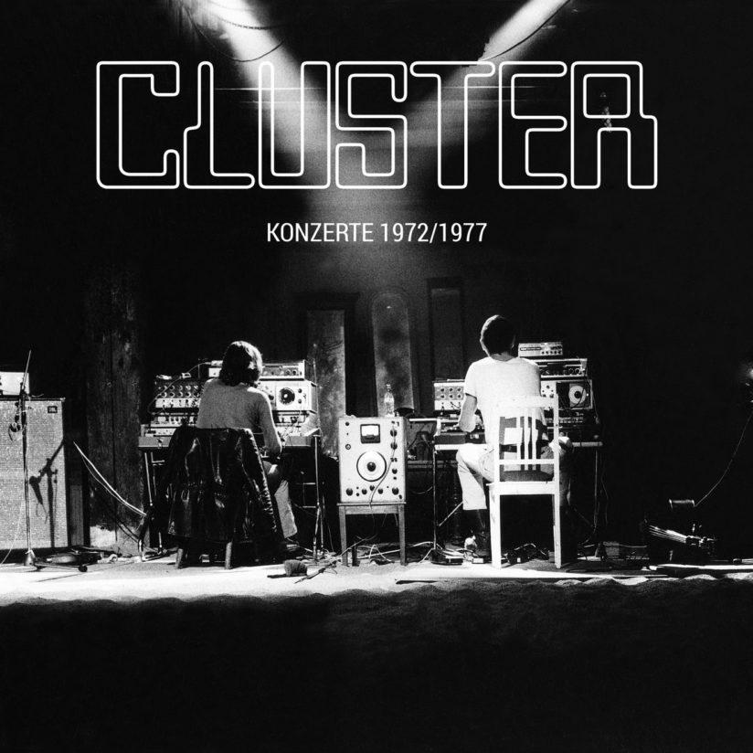 CLUSTER – Konzerte 1972/1977