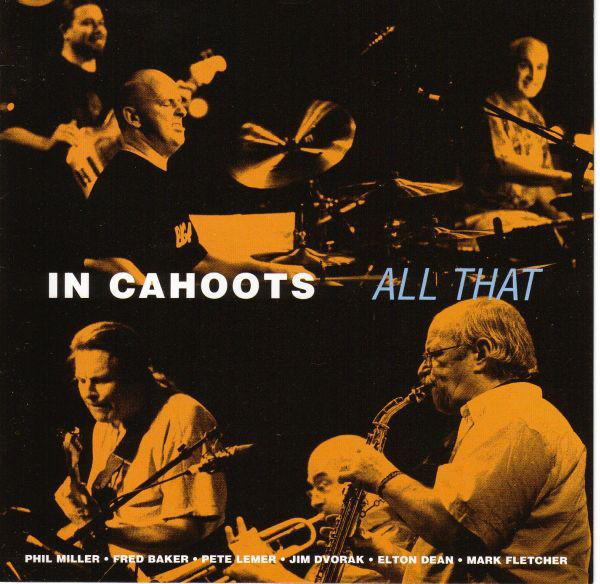 IN CAHOOTS – All That