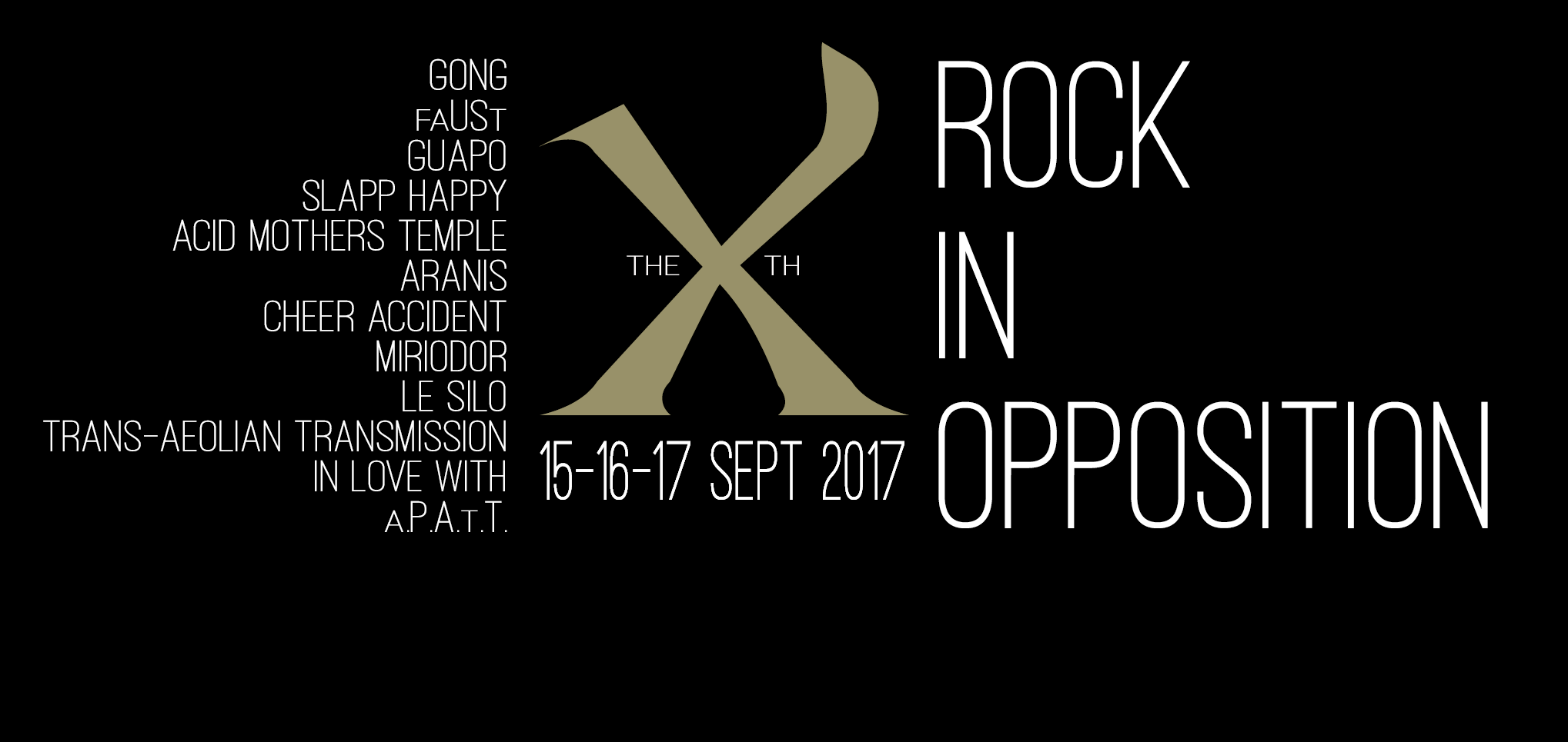 Festival Rock In Opposition 2017 : Rejoice ! I'm Ten !