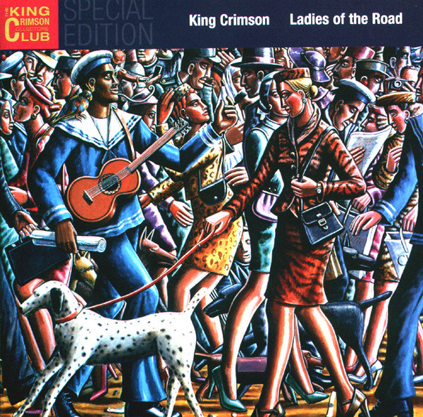 KING CRIMSON – Ladies of the Road (Live 1971-1972)
