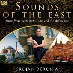 Srdjan BERONJA – Sounds of the East