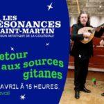 TITI ROBIN et ROBERTO SAADNA - Les Résonances Saint-Martin : Retour aux sources gitanes